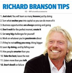 12 Tips from Richard Branson  #juststart, #opportunities, #create, #challenges, #thinkbig, #learn, #thebest, #failure, #truth, #AttractionMarketing, #richardbranson