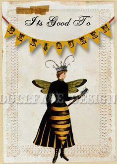 It's good to 'BEE' Queen