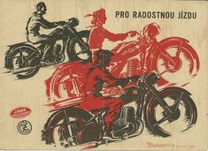 These were superb prints. Made you wonder what it was and go look for one. - raffleur -Vintage Advertising: Jawa and CZ Motorcycle Brochure Vintage Cycles, Vintage Bikes, Vintage Motorcycles, Vintage Ads, Vintage Posters, Bike Poster, Motorcycle Posters, Motorcycle Art, Bike Art