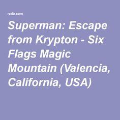 Superman: Escape from Krypton - Six Flags Magic Mountain (Valencia, California, USA)