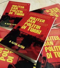 "Buku ""Militer dan Politik di Turki"" karya Dr. M. Alfan Alfian, dosen Universitas Nasional Jakarta."