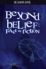 Watch Beyond Belief Fact or Fiction online (TV Show) - on PrimeWire | LetMeWatchThis | Formerly 1Channel