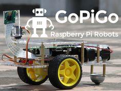 GoPiGo: The Delightful Raspberry Pi Robot by Dexter Industries — Kickstarter