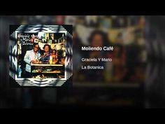 """""""Moliendo Café""""  - GRACIELA Y BAUZA"""