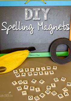 DIY Spelling Magnets