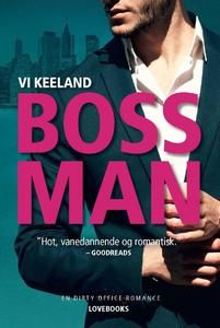 10 stars out of 10 for Bossman by Vi Keeland  #boganmeldelse #bibliotek #books #bøger #reading #bookreview #bookstagram #books #bookish #booklove #bookeater #bogsnak #YA #romance Read more reviews at http://www.bookeater.dk