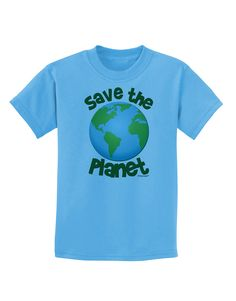 TooLoud Save the Planet - Earth Childrens T-Shirt