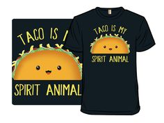 "Design debut! ""Taco Spirit went up for sale at Shirt.Woot today. nom nom :D $12 + FREE US shipping! http://shirt.woot.com/offers/taco-spirit #taco #spiritanimal #food"