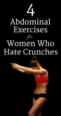 4 Abdominal Exercises For Women Who Hate Crunches - Plain Musings