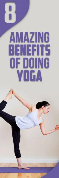 8 Amazing Benefits of Doing Yoga
