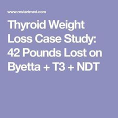 Thyroid Weight Loss Case Study: 42 Pounds Lost on Byetta + T3 + NDT #instafollow #vitaminD #FF