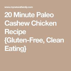 20 Minute Paleo Cashew Chicken Recipe {Gluten-Free, Clean Eating}
