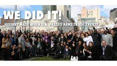 History made as UN adopts worlds first Arms Trade Treaty! After over 10 years of campaigning for this treaty, lobbying governments again and again, and the campaigning actions from supporters all over the world we finally have the world's first Arms Trade Treaty! Thanks for everyone's support - we couldn't have done it without you. blogs.oxfam.org/conflict