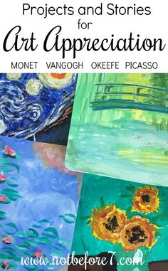 Art Appreciation Through Projects and Stories – Homeschooling with Mary Hanna Wilson - Illustration and Art Education Art History Lessons, Art Lessons, Arte Van Gogh, 7 Arts, Montessori Art, Montessori Elementary, Ecole Art, Art Curriculum, Art Courses