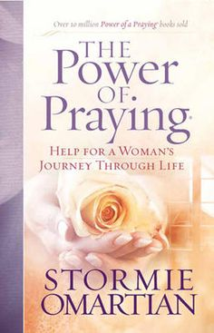 The Power of Praying - Stormie Omartian