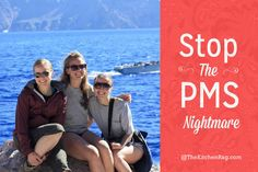 Stop the PMS Nightmare - The Kitchen Rag
