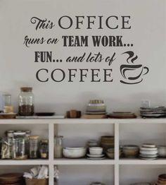 Office Runs on Coffee   Vinyl Wall Decal   Breakroom Lettering