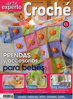 Tejido Facil: Revista: Arte Experto croche bebes!