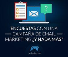 ¿Cómo hacer encuestas con una campaña de email marketing? ¿Y nada más?
