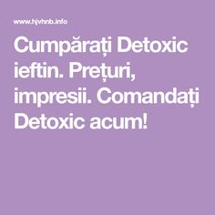 Cumpărați Detoxic ieftin. Prețuri, impresii. Comandați Detoxic acum! Website, Women's Fashion, Travel, Diet, Canning, Fashion Women, Viajes, Womens Fashion