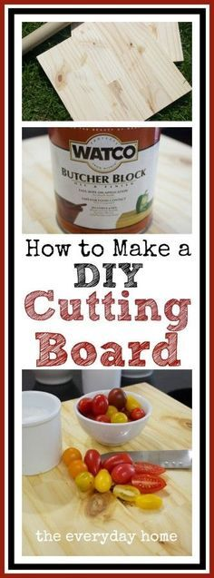 DIY Cutting Board from The Everyday Home | http://www.everydayhomeblog.com