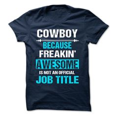 COWBOY - Printed in the U.S.A - Ship Worldwide Select your style then click buy it now to ! Money Back Guarantee safe and secure checkout via: Paypal Credit Card. Click Add To Card pick your shirt style/color/size and (Cowboy, Cowgirls, Horses and Rodeo Tshirts)