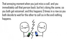 That annoying moment, when...