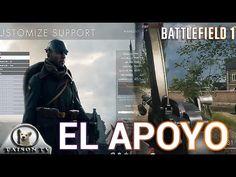 Battlefield 1 EL APOYO, Ametralladoras, Minas, Munición y Gameplay