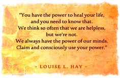 Love this from Louise Hay