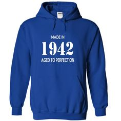 Made In 1942 Age To Perfection - T shirt, Hoodie, Hoodies, Year, Birthday