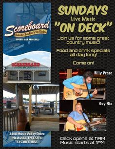 SoundOff: July 6: #NashvilleMusic Guy Nix Music on the deck at Scoreboard Bar & Grill on Music Valley Drive with Billy Droze & Guy Nix - music at 1 pm July 6