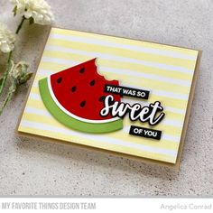 My Favorite Things Day 3 May Release Countdown Watermelon Slices, Watermelon Water, Water Melon, Sandy Allnock, Honey Bee Stamps, Striped Background, Mft Stamps, How To Make Paper, Cards