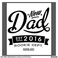 O melhor novo papai 2016 camiseta | Zazzle