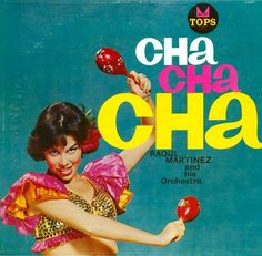 Cha Cha Cha - Raoul Martines. Early in her career MTM posed for LP covers.