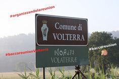 Gli Organizzatori,Bacco Reunion a Volterra.