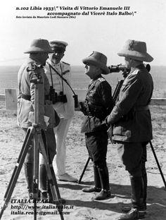 Visita di Re Vittorio Emanuele III accompagnato dal Vicere' Italo Balbo Mata Hari, North Africa, Armed Forces, Troops, Wwii, Sailor, Pictures, World War Two, Historia