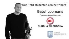 TMO Fashion Business School #BuddhatoBuddha interview Batul Loomans.