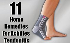 11 Useful Home Remedies For Achilles Tendonitis