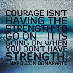 Courage Strength