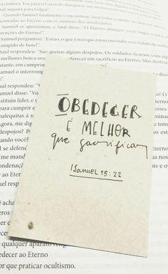 Obedecer é melhor do que sacrificar.