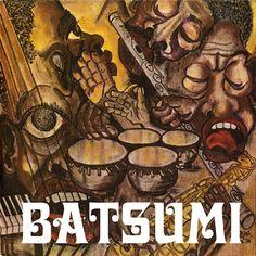 Matsuli Music re-releasing 1974 debut from Batsumi [thevinylfactory.com] 10th FEB