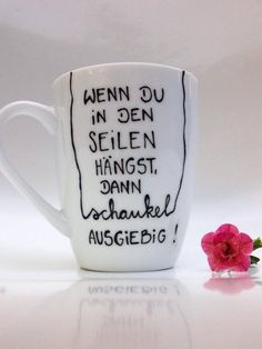 Mug mug as a gift gift mug cup of Hochdietassen saying Cup mug with saying Painted Mugs, Cool Mugs, Handwritten Fonts, Posca, Encouragement Quotes, Gifts In A Mug, Little Gifts, Positive Vibes, Hand Lettering