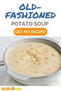 Get the recipe for this amazing old fashioned potato soup! Cream Soup Recipes, Vegetable Soup Recipes, Chicken Soup Recipes, Easy Soup Recipes, My Recipes, Classic Potato Soup Recipe, Old Fashioned Potato Soup, Creamy Potato Soup