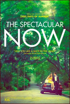 The Spectacular Now (2013) 7/10