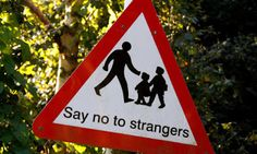 Το παιδί: Να μην μιλας σε ξενους. ?