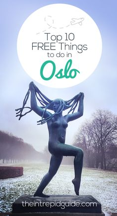Who said Oslo has to be expensive? Here are the 10 top FUN and FREE things to do in Oslo. #Norway