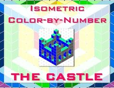 Castle Isometric Color-by-Number by MCedroneTeach | Teachers Pay Teachers