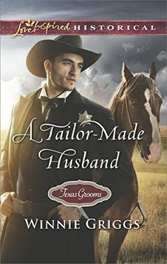 A Tailor-Made Husband (Love Inspired Historical #380) by Winnie Griggs, Jun 2017