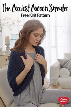 The Coziest Cocoon Sweater free knit pattern in Hygge yarn. Snuggle up with this soft cocoon-style sweater! Hygge yarn is so cozy and beautiful you can wear this sweater anywhere, from the couch to date night! Shrug Knitting Pattern, Knit Shrug, Knitted Poncho, Knitting Patterns Free, Knitting Yarn, Knit Patterns, Free Knitting, Free Dobby, Cocoon Sweater