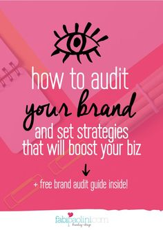 How to audit your brand and set strategies that will boost your business. Check out the free guide inside!
